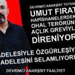 Devrimci Anarşist Tutsak Umut Fırat Süvarioğulları Açlık Grevinin 35. Gününde