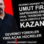"""""""Devrimci Anarşist Tutsak Umut Fırat Süvarioğulları'nın Açlık Grevi Eylemi Kazanımla Sonuçlandı"""""""
