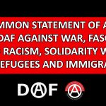 COMMON STATEMENT OF APO and DAF  AGAINST WAR, FASCISM AND RACISM,  SOLIDARITY WITH THE REFUGEES AND IMMIGRANTS!