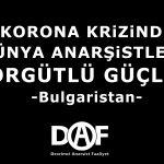 Korona Krizi ve Dünya Anarşizmi - Bulgaristan