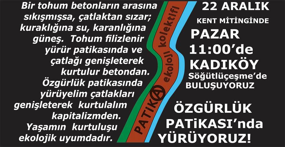 22 ARALIK KENT MİTİNGİ'NDE ÖZGÜRLÜK PATİKASI'NDA YÜRÜMEYE!